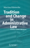 Tradition and Change in Administrative Law An Anglo-German Comparison