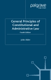 General Principles of Constitutional and Administrative Law Fourth Edition