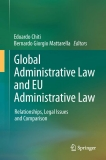 Global Administrative Law and EU Administrative Law Relationships, Legal Issues and Comparison