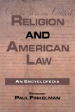 Religion and American Law GARLAND REFERENCE LIBRARY OF THE HUMANITIES (VOL. 1548)
