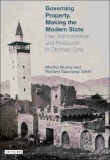 Governing property, making the modern state Law, administration and production in Ottoman Syria