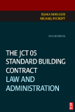 The JCT 05 Standard Building Contract Law and Administration