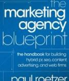 THE MARKETING AGENCY BLUEPRINT - the handbook for building  hybrid pr, seo, content,  advertising, and web irms