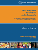 Marketing Food to Children  and Adolescents - A Review of Industry Expenditures,  Activities, and Self-Regulation