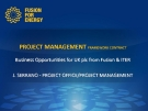 PROJECT MANAGEMENT FRAMEWORK CONTRACT Business Opportunities for UK plc from Fusion & ITER