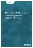 Marketing Authorization of Pharmaceutical Products with Special Reference to Multisource (Generic) Products