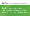 Project Management 2.0 –  The Ultimate Benefits of the New  Approach to Project Management