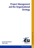 Project Management and the Organisational  Strategy: An ESI International White Paper