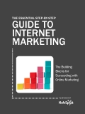 THE ESSENTIAL STEP-BY-STEP GUIDE TO  INTERNET  MARKETING - The building  blocks for  succeeding with  online marketing