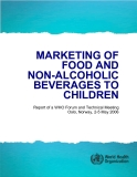 MARKETING OF  FOOD AND   NON-ALCOHOLIC  BEVERAGES TO  CHILDREN