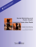 Social Marketing and Public Health Lessons from the Field