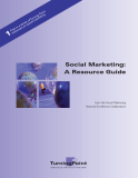 Social Marketing: A Resource Guide from the Social Marketing National Excellence Collaborative