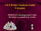 Project Analysis Under Certainty