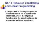 Resource Constraints and Linear Programming