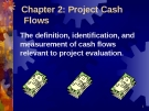 Chapter 2: Project Cash  Flows