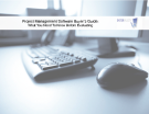 Project Management Software Buyer's Guide: What You Need To Know Before Evaluating