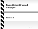 Object oriented programming with C++ - Session 1 - Basic Object Oriented Concepts