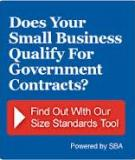 U. S. Small Business Administration Table of Small Business Size Standards   Matched to   North American Industry Classification System Codes