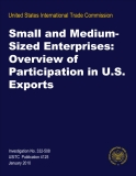 Small and Medium- Sized Enterprises:  Overview of  Participation in U.S.  Exports