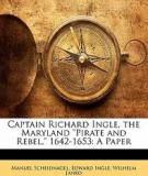 Captain Richard Ingle The Maryland