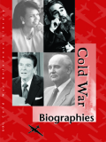 Cold War Biographies Volume 1: A-J