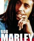 Bob Marley: A Biography