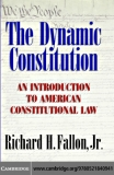 THE DYNAMIC CONSTITUTION An Introduction to American Constitutional Law