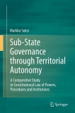 Sub-State Governance through Territorial Autonomy
