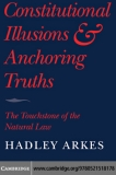 Constitutional Illusions and Anchoring Truths: The Touchstone of the Natural Law
