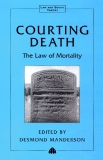 COURTING DEATH The Law of Mortality