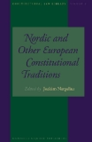 NORDIC AND OTHER EUROPEAN CONSTITUTIONAL TRADITIONS