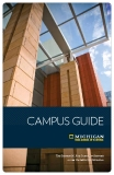 Campus Guide -  The Stephen M. Ross School of Business    at the University of Michigan