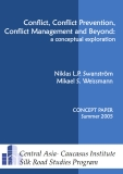 Conflict, Conflict Prevention, Conflict Management and Beyond:  a conceptual exploration