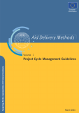 AID DELIVERY METHODS: PROJECT CYCLE MANAGEMENT GUIDELINES
