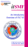 The IT Service Management Forum: An Introductory  Overview of ITIL® V3