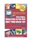 Ebook Sửa chữa nâng cấp và cài đặt máy tính xách tay: Tập 2 - KS Nguyễn Nam Thuận & Trịnh Tấn Minh