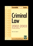 CRIMINAL LAW 2002 - 2003 Fourth edition