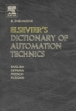 ELSEVIER'S DICTIONARY OF AUTOMATION TECHNICS