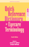 Fourth Edition Quick Reference Dictionary Eyecare Terminology OF