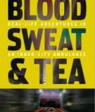 Blood, Sweat & Tea