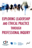 Exploring Leadership and Ethical Practice through Professional Inquiry