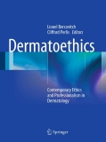 Dermatoethics Contemporary Ethics and Professionalism in Dermatology