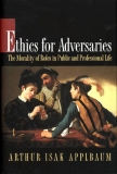 ETHICS FOR ADVERSARIES