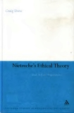 NIETZSCHE'S ETHICAL THEORY