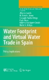 Water Footprint and Virtual Water Trade in Spain