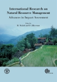 INTERNATIONAL RESEARCH ON NATURAL RESOURCE MANAGEMENT: ADVANCES IN IMPACT ASSESSMENT