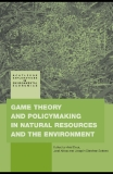 Game Theory and Policymaking in Natural Resources and the Environment