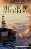 The Arctic Gold Rush The New Race for Tomorrow's  Natural Resources