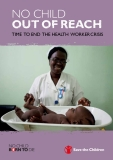 No Child out of Reach Time to end the health worker crisis