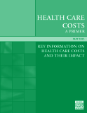 KEy iNFORmATiON ON  HEALTH CARE COSTS  AND THEiR imPACT 2012